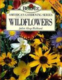 Burpee Wildflowers, Juliet A. Hubbard and Burpee Staff, 0028600363
