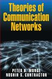 Theories of Communcation Networks, Monge, Peter R. and Contractor, Noshir S., 0195160363