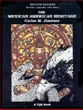 The Mexican American Heritage, Jimenez, Carlos M., 0892290366