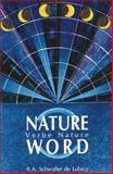Nature Word, R. A. Schwaller de Lubicz, 089281036X