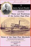 A James Sprunt Reader, James Sprunt, 0981460364