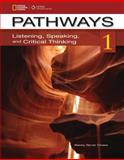 Pathways 1 : Listening, Speaking, and Critical Thinking, Chase, Rebecca Tarver and Johannsen, Kristin L., 1111350361
