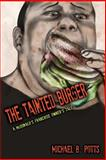 The Tainted Burger, Michael Potts, 1499160364