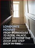 London's Houses, Vicky Wilson, 1902910362