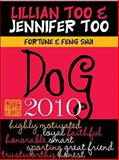 Lillian Too and Jennifer Too Fortune and Feng Shui 2010 Dog, Lillian Too and Jennifer Too, 9673290369