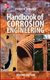 Handbook of Corrosion Engineering, Roberge, Pierre, 0071750371