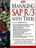Managing SAP R/3 with Tivoli, Uelpenich, Stefan, 0130150371