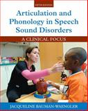 Articulation and Phonology in Speech Sound Disorders, Bauman-Waengler, Jacqueline, 0133810372