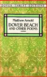 Dover Beach and Other Poems, Matthew Arnold, 0486280373