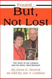 Found... but, Not Lost, Joe Lindsoe, 0595320376