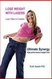 Lose Weight with Lasers. Lose 12lbs in 2 Weeks, Ruth Searle, 1499670370