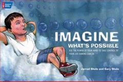 Imagine What's Possible, Gary Skole, 1604430370