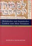 Hebraisches und Aramaisches Lexikon Zum Alten Testament, Koehler, Ludwig and Baumgartner, Walter, 9004140379