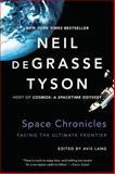 Space Chronicles, Neil deGrasse Tyson, 0393350371