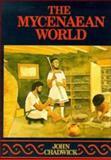 The Mycenaean World, Chadwick, John, 0521290376