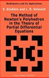 The Method of Newton's Polyhedron in the Theory of Partial Differential Equations, Gindikin, Simon G. and Volevich, L. R., 0792320379