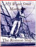 175 Water Street Manhattan, the Ronson Ship, Volume 3, Riess, Warren and Smith, Sheli, 1424310377