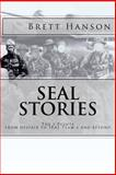 Seal Stories, Brett W. Hanson, 1482660377
