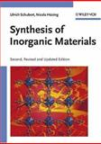 Synthesis of Inorganic Materials, Schubert, Ulrich and Hüsing, Nicola, 3527310371