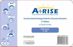 A+RISE - Research-Based Instructional Strtegies for ELLs, Arroyo, Evelyn, 0132730375
