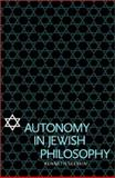 Autonomy in Jewish Philosophy, Seeskin, Kenneth, 0521800374