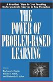 The Power of Problem-Based Learning 9781579220372