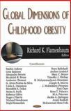 Global Dimensions of Childhood Obesity, Flamenbaum, Richard K., 1600210376