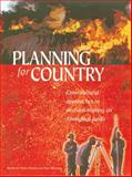 Planning for Country : Cross-Cultural Approaches to Decision-Making on Aboriginal Lands, Walsh, Fiona and Mitchell, Paul, 1864650370