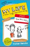 My Life and Other Stuff That Went Wrong, Tristan Bancks, 0857980378