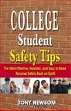 College Student Safety Tips : The 3rd Edition, Newsom, Emery, 0982000375