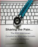 Sharing the Pain the Rsd Interviews, Mary Jane Gonzales, 0988800373