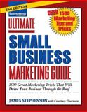 Ultimate Small Business Marketing Guide, Stephenson, James, 1599180375