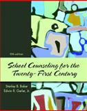 School Counseling for the Twenty-First Century, Baker, Stanley B. and Gerler, Edwin R., 0131890379