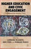 Higher Education and Civic Engagement : Comparative Perspectives, , 0230340377