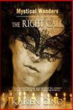 Mystical Wonders : The Right Call, Cino, Karen, 1631050370