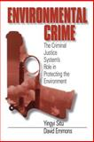 Environmental Crime : The Criminal Justice System's Role in Protecting the Environment, Situ, Yingyi and Emmons, David, 0761900373