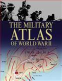 The Military Atlas of World War II, Chris Bishop, 0785830375