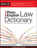 Nolo's Plain-English Law Dictionary, Nolo Press Editors and Kathleen Hill, 1413310370