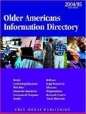 Older Americans Information Directory, 2004/05, Grey House Publishing, 1592370373