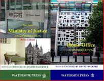 The New Ministry of Justice and the New Home Office : Introductions, Gibson, Bryan, 1904380379