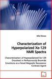 Characterization of Hyperpolarized Xe-129 Nmr Spectr, Mihai Gherase, 3639170377