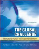 The Global Challenge : International Human Resource Management, Evans, Paul and Pucik, Vladimir, 0073530379