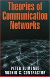 Theories of Communcation Networks, Monge, Peter R. and Contractor, Noshir S., 0195160371