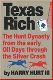 Texas Rich, Harry Hurt, 0393300374