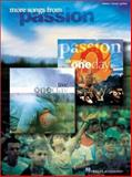 More Songs from Passion, Hal Leonard Corp., 063403037X