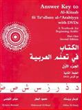 Answer Key to Al-Kitaab Fii Ta Callum Al-Carabiyya Part One : A Textbook for Beginning Arabic, Brustad, Kristen and Al-Batal, Mahmoud, 158901037X