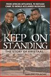 Keep on Standing, Darlene Polachic, 1894860373