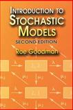 Introduction to Stochastic Models, Goodman, Roe, 0486450376