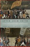 After Adam Smith : A Century of Transformation in Politics and Political Economy, Milgate, Murray and Stimson, Shannon C., 0691140375