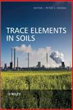 Trace Elements in Soils, , 1405160373